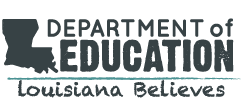 Louisiana Believes Louisiana Department of Education