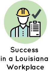 Success in a Louisiana Workplace