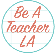 Be A Teacher LA