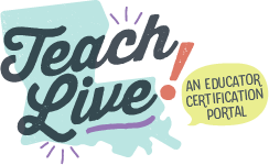 Teach Live! An Educator Certification Portal