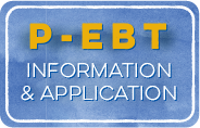 P-EBT Information & Application