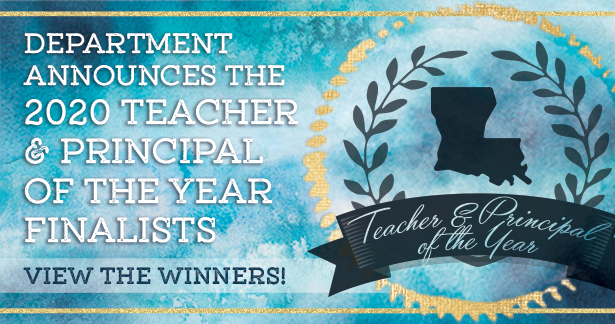 Department annouces the 2020 Teacher and Principal of the Year finalists! View the winners!