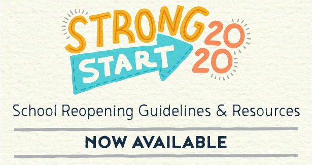 Strong Start 2020 School Reopening Guidelines and Resources Now Available